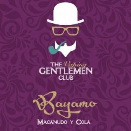 The Vaping Gentlemen Club - Aroma Bayamo 11ML