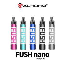 Acrohm - Fush Nano Pod Kit 550mAh